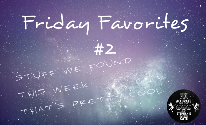 friday faves 2